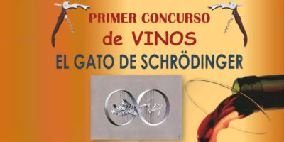 Primer Concurso de vinos El Gato de Schrödinger